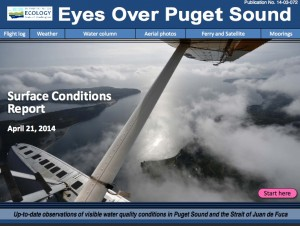 The latest surface conditions report from Eyes Over Puget Sound
