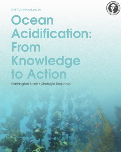 Ocean Acidification: From Knowledge to Action - Washington State's Strategic Response (report cover)